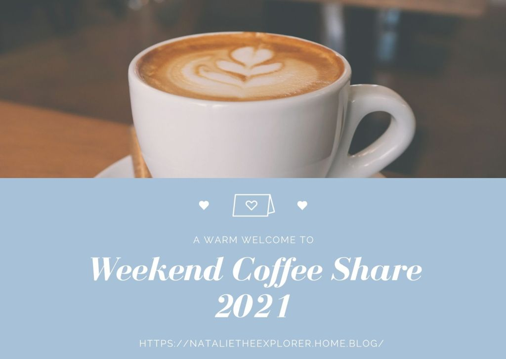 Welcome to Weekend Coffee Share 2021.